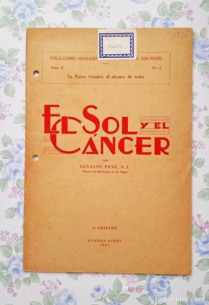 1935 CUADERNO EL SOL Y EL CÁNCER IGNACIO PUIG PUBLICACIONES POPULARES (Libros Antiguos, Raros y Curiosos - Ciencias, Manuales y Oficios - Astronomía)