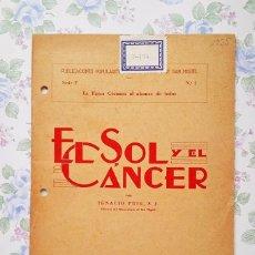 Libros antiguos: 1935 CUADERNO EL SOL Y EL CÁNCER IGNACIO PUIG PUBLICACIONES POPULARES. Lote 122863387