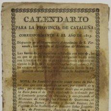 Libros antiguos: CALENDARIO PARA LA PROVINCIA DE CATALUÑA, CORRESPONDIENTE A EL AÑO DE 1815. DISPUESTO EN EL.... Lote 123140398