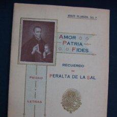 Libros antiguos: PERALTA DE LA SAL (HUESCA). ADULFO VILLANUEVA. ZARAGOZA 1922. MUY RARO. HISTORIA LOCAL MUY RARA... Lote 124550323