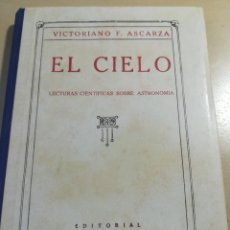 Libros antiguos: EL CIELO-LECTURAS CIENTIFICAS SOBRE ASTRONOMIA-VICTORIANO F. ASCARZA-MAGISTERIO -1932-IMPECABLE. Lote 124586607