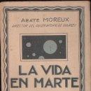 Libros antiguos: ABATE MOREUX : LA VIDA EN MARTE (AGUILAR, C. 1930). Lote 124661579