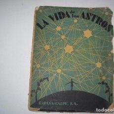 Libros antiguos: LA VIDA DE LOS ASTROS!!!!!!. Lote 126996539