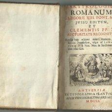 Libros antiguos: MARTIROLOGIUM ROMANUM, AMBERES TIPOGRAFÍA PLANTINIANA, BALTASAR MORETI,1701. Lote 127502279