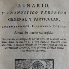 Libros antiguos: LUNARIO Y PRONOSTICO PERPETUO GENERAL Y PARTICULAR. - CORTÉS, GERONIMO. - MADRID, 1820.. Lote 123178535