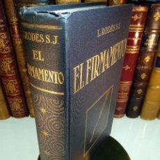 Libros antiguos: EL FIRMAMENTO - LUIS RODÉS S.J. - DIRECTOR DEL OBSERVATORIO DEL EBRO- SALVAT EDIT. - BARCELONA -1927. Lote 129251803