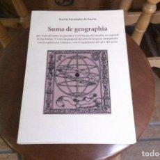 Libros antiguos: EDICIÓN FACSIMILAR DEL LIBRO SUMA DE GEOGRAPHIA DE MARTÍN FERNÁNDEZ DE ENCISO. Lote 131364350