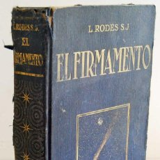 Libros antiguos: EL FIRMAMENTO - LUIS RODÉS S. J.. SALVAT. Lote 131588954