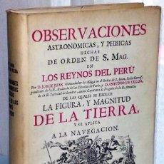 Libros antiguos: OBSERVACIONES ASTRONÓMICAS Y FÍSICAS HECHAS EN LOS REINOS DEL PERÚ. (EDICIÓN FACSÍMIL, 1978). Lote 132186266