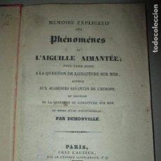 Libros antiguos: MEMORIA EXPLICATIVA DE LOS FENÓMENOS DE LA AGUJA IMANTADA,POR ANTOINE-LOUIS GUÉNARD DEMONVILLE,1833.. Lote 132310082