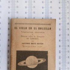 Livros antigos: ATONIO BRITO BAYÓN EL CIELO EN EL BOLSILLO BARCELONA 1939. Lote 133293022