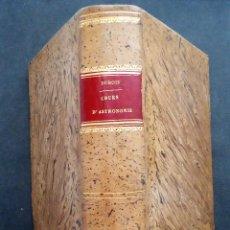 Libros antiguos: ASTRONOMIA.'COURS D'ASTRONOMIE' EDMOND DUBOIS. 3ª EDICION. PARIS {1876} . Lote 133717554