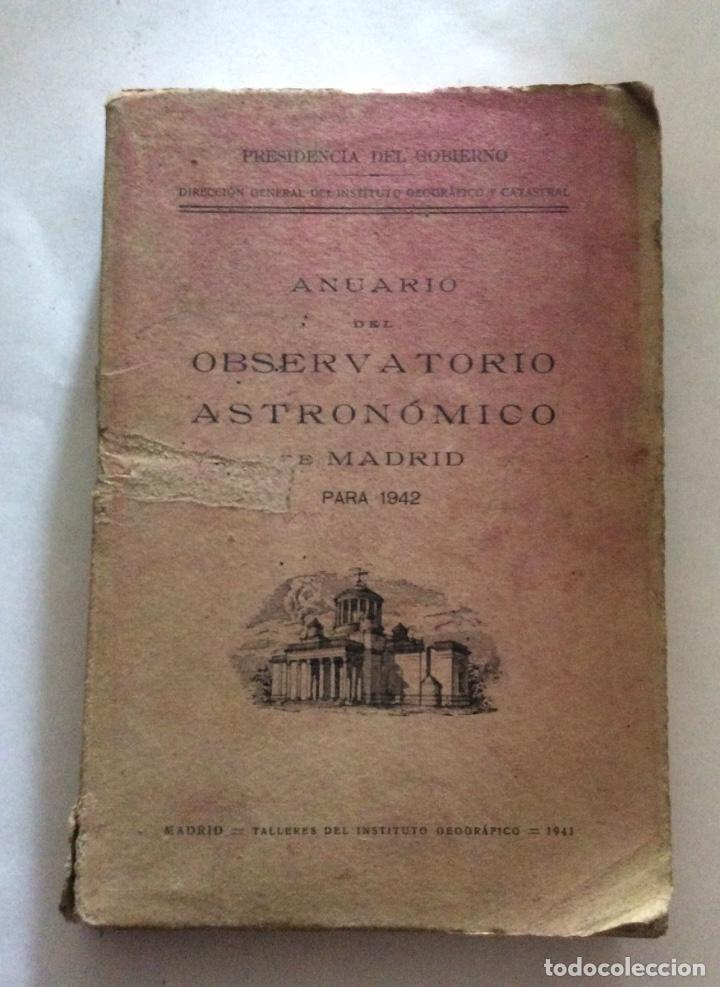 OBSERVATORIO ASTRONÓMICO DE MADRID. ANUARIO PARA 1942. MADRID, 1941 (Libros Antiguos, Raros y Curiosos - Ciencias, Manuales y Oficios - Astronomía)