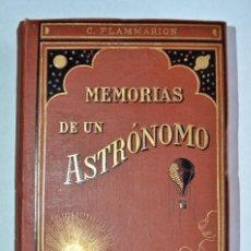 Libros antiguos: CAMILLE FLAMMARION. MEMORIAS DE UN ASTRÓNOMO. LIBRERÍA DE LA VDA. DE CH. BOURET, PARÍS.1913.. Lote 136286070
