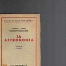 Libros antiguos: ARMANDO LAMBERT, LA ASTRONOMÍA. Lote 137292006