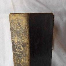 Libros antiguos: COLECCIÓN DE TABLAS PARA VARIOS USOS DE LA NAVEGACIÓN - POR EZEQUIEL CALVET Y JOSÉ BONET - 1831 -. Lote 137611686