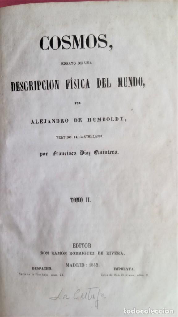 Libros antiguos: LIBRO,COSMOS ENSAYO DE UNA DESCRIPCION FISICA DEL MUNDO,SIGLO XIX AÑO 1851,2 TOMOS,ESPACIO-UNIVERSO - Foto 7 - 138935742