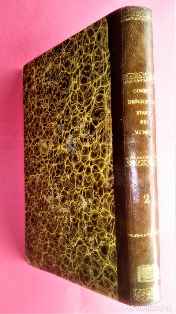 Libros antiguos: LIBRO,COSMOS ENSAYO DE UNA DESCRIPCION FISICA DEL MUNDO,SIGLO XIX AÑO 1851,2 TOMOS,ESPACIO-UNIVERSO - Foto 4 - 138935742