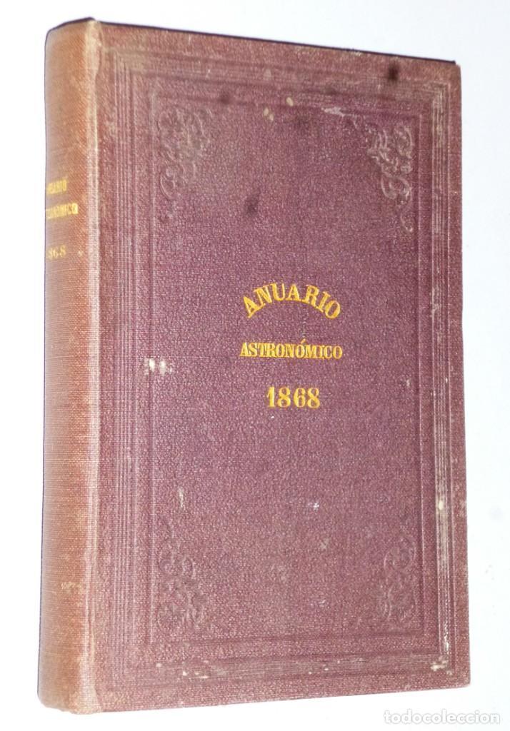 ANUARIO DEL REAL OBSERVATORIO DE MADRID. AÑO VIII.- 1868 (Libros Antiguos, Raros y Curiosos - Ciencias, Manuales y Oficios - Astronomía)