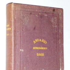 Libros antiguos: ANUARIO DEL REAL OBSERVATORIO DE MADRID. AÑO VIII.- 1868. Lote 138942990