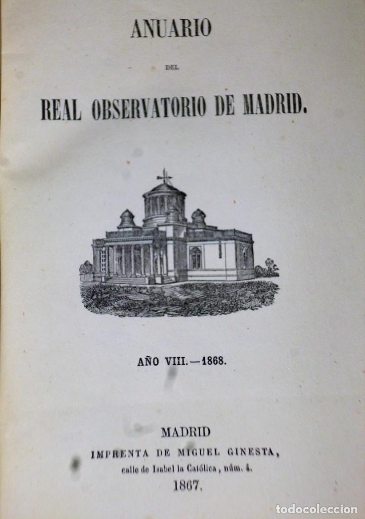 Libros antiguos: ANUARIO DEL REAL OBSERVATORIO DE MADRID. AÑO VIII.- 1868 - Foto 2 - 138942990