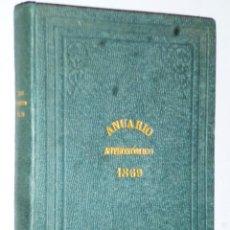 Libros antiguos: ANUARIO DEL REAL OBSERVATORIO DE MADRID. AÑO IX.- 1869. Lote 138943322