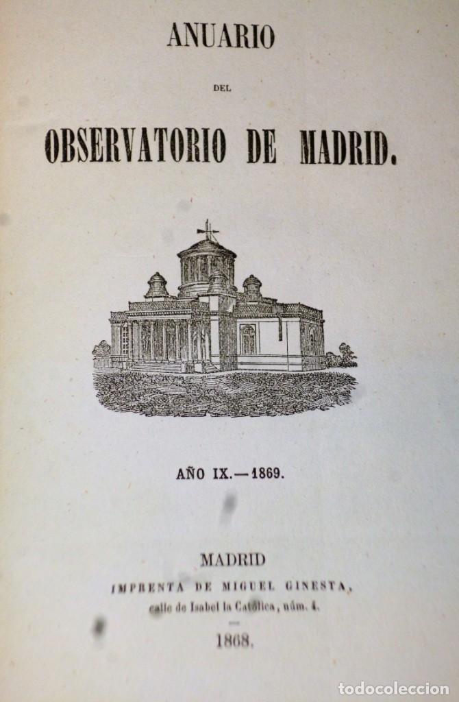 Libros antiguos: ANUARIO DEL REAL OBSERVATORIO DE MADRID. AÑO IX.- 1869 - Foto 2 - 138943322