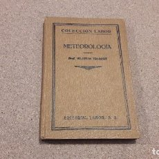 Libros antiguos: METEREOLOGIA... EDITORIAL LABOR....1926.... Lote 139170226