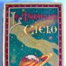 Libros antiguos: D.ROQUE GÁLVEZ Y ENCINAR. LAS MARAVILLAS DEL CIELO. SATURNINO CALLEJA. EDITOR. MADRID.. Lote 139261066