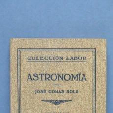 Libros antiguos: 1933.- ASTRONOMIA. JAVIER COMAS SOLA. Lote 139449094