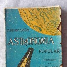Libros antiguos: ASTRONOMÍA POPULAR DE CAMILO FLAMMARIÓN - TOMO I CON LÁMINAS. Lote 139562830