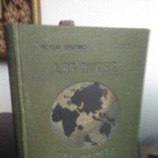 Libros antiguos: VÍCTOR DELFINO, LAS RUTAS DEL INFINITO. Lote 139603570