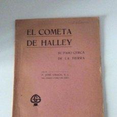 Libros antiguos: EL COMETA HALLEY SU PASO CERCA DE LA TIERRA JOSÉ UBACH GUSTAVO GILI 1910. Lote 139636790