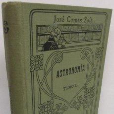 Libros antiguos: MANUALES GALLACH 108 - ASTRONOMÍA, TOMO I - JOSÉ COMAS SOLÀ. Lote 139909850