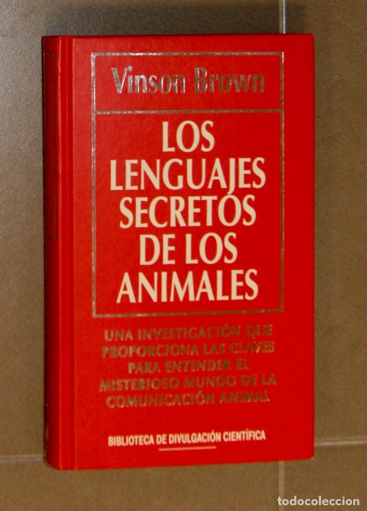 LOS LENGUAJES SECRETOS DE LOS ANIMALES VINSON BROWN (Libros Antiguos, Raros y Curiosos - Ciencias, Manuales y Oficios - Astronomía)