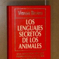Libros antiguos: LOS LENGUAJES SECRETOS DE LOS ANIMALES VINSON BROWN . Lote 142430514