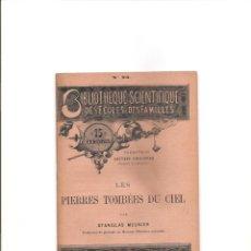Libros antiguos: 3093. LES PIERRES TOMBEES DU CIEL (METEORITOS). Lote 143192778
