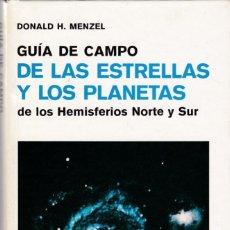 Livros antigos: DONALD H. MENZEL - GUÍA DE CAMPO DE LAS ESTRELLAS Y LOS PLANETAS - EDICIONES OMEGA 1982. Lote 144319838