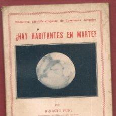 Libros antiguos: IGNACIO PUIG ¿ HAY HABITANTES EN MARTE? ,1934 ... N. Lote 145005686