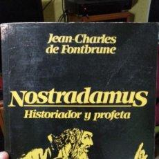 Libros antiguos: NOSTRADAMUS HISTORIADOR Y PROFETA. Lote 146261226