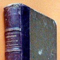 Libros antiguos: LA PLURALIDAD DE MUNDOS HABITADOS - CAMILO FLAMMARION - GASPAR Y ROIG EDITORES - 1873 . Lote 147378386