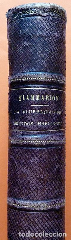 Alte Bücher: LA PLURALIDAD DE MUNDOS HABITADOS - CAMILO FLAMMARION - GASPAR Y ROIG EDITORES - 1873 - Foto 3 - 147378386
