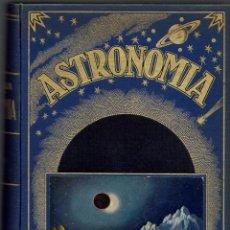 Libros antiguos: ASTRONOMÍA, POR JOSÉ COMAS SOLÁ. AÑO 1935. (2.2). Lote 147496342