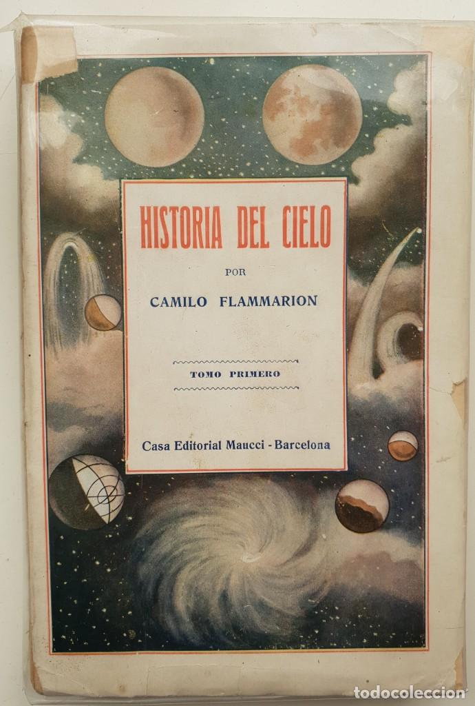 HISTORIA DEL CIELO DE CAMILO FLAMMARION II TOMOS (Libros Antiguos, Raros y Curiosos - Ciencias, Manuales y Oficios - Astronomía)