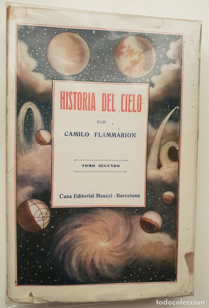 Libros antiguos: Historia del cielo de Camilo Flammarion II Tomos - Foto 2 - 150262374