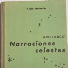Libros antiguos: NARRACIONES CELESTES DE ARISTARCO. Lote 152579054