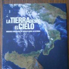 Libros antiguos: LA TIERRA DESDE EL CIELO. Lote 154652366
