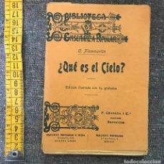 Libros antiguos: BIBLIOTECA DE ENSEÑANZA POPULAR - ¿QUE ES EL CIELO? C. FLAMMARION - EDICION ILUSTRADA. Lote 155975198