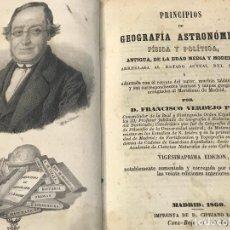 Libros antiguos: FRANCISCO VERDEJO, PRINCIPIOS DE GEOGRAFÍA ASTRONÓMICA FÍSICA Y POLÍTICA 1860. Lote 155978818