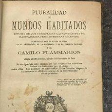 Libros antiguos: LA PLURALIDAD DE MUNDOS HABITADOS - CAMILO FLAMMARION 1873 - JUAN OLIVERES. Lote 155986058